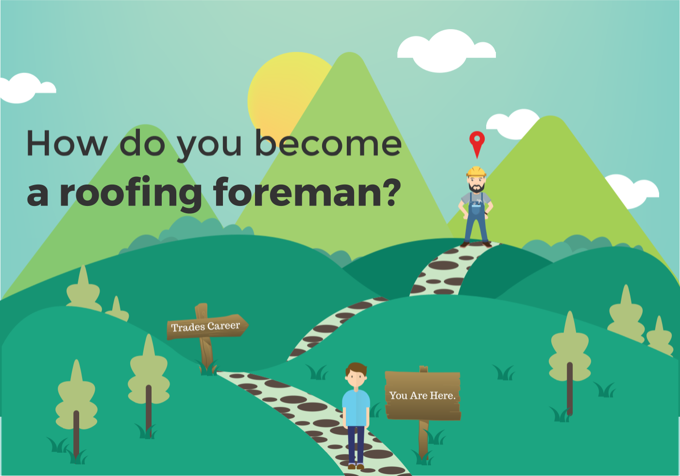 how to become a Roofing Foreman