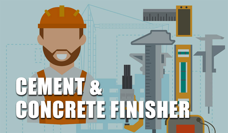 Cement Concrete Finisher Job Description Salary Requirements More