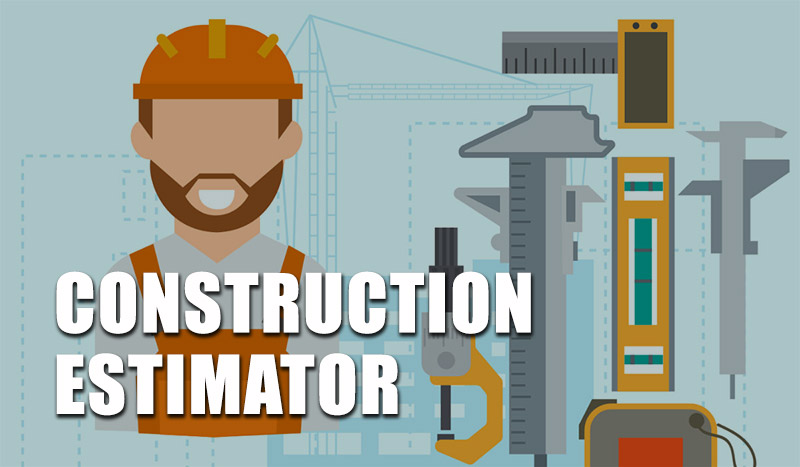 Construction Estimator Career