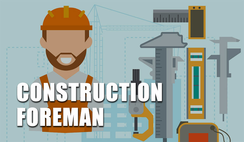 construction foreman career