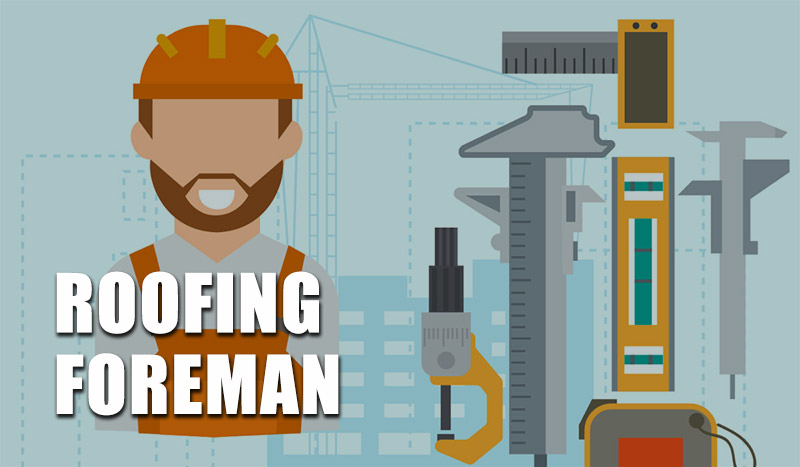 Roofing Foreman Career