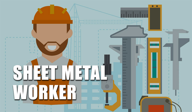 Sheet Metal Worker Job Description Salary Requirements