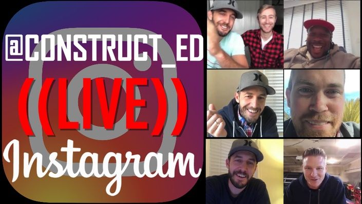 Construct-Ed Instagram Live