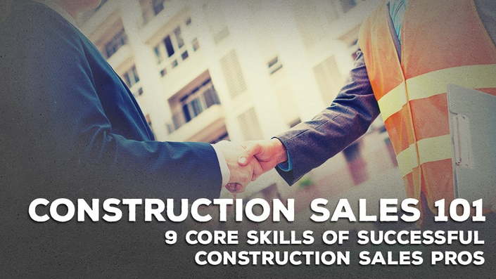 Construction Sales 101