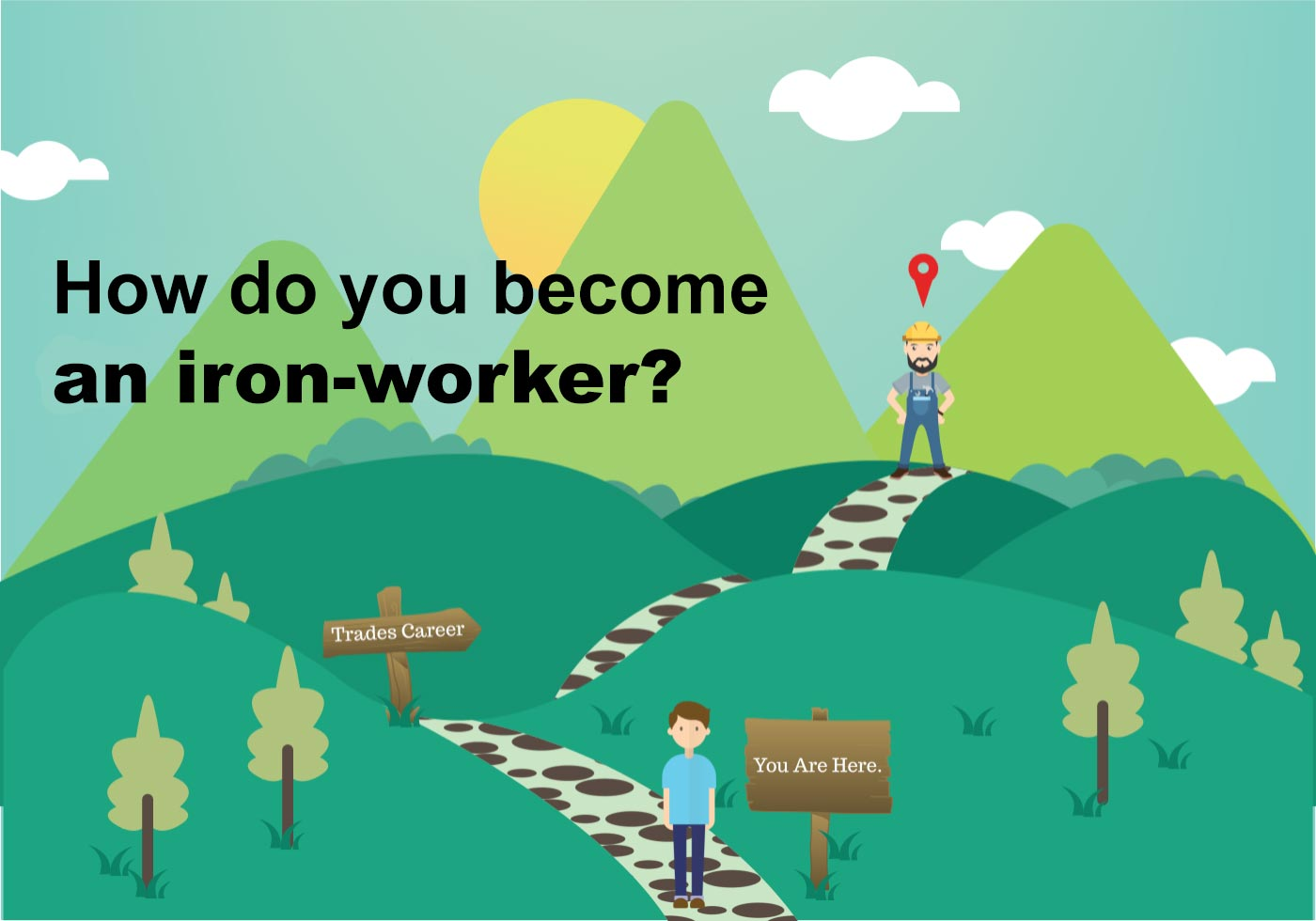 How to become an iron-worker